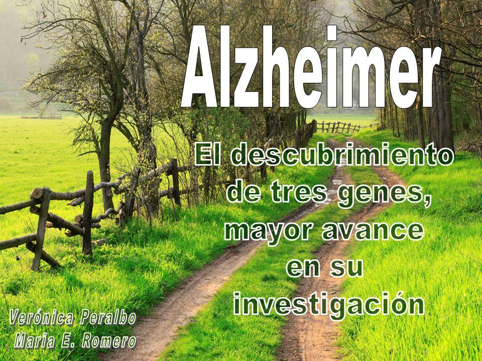 Alzheimer El descubrimiento de tres genes, mayor avance en su