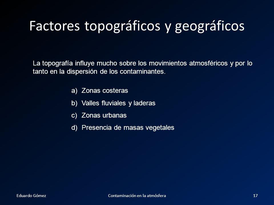 Factores topográficos y geográficos