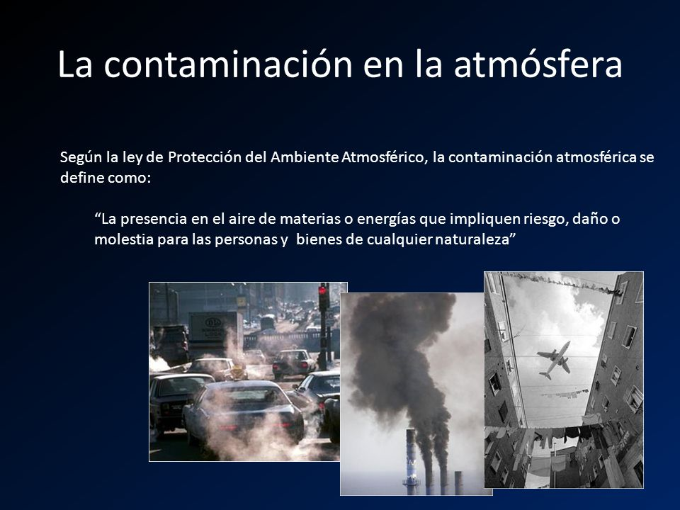 La contaminación en la atmósfera