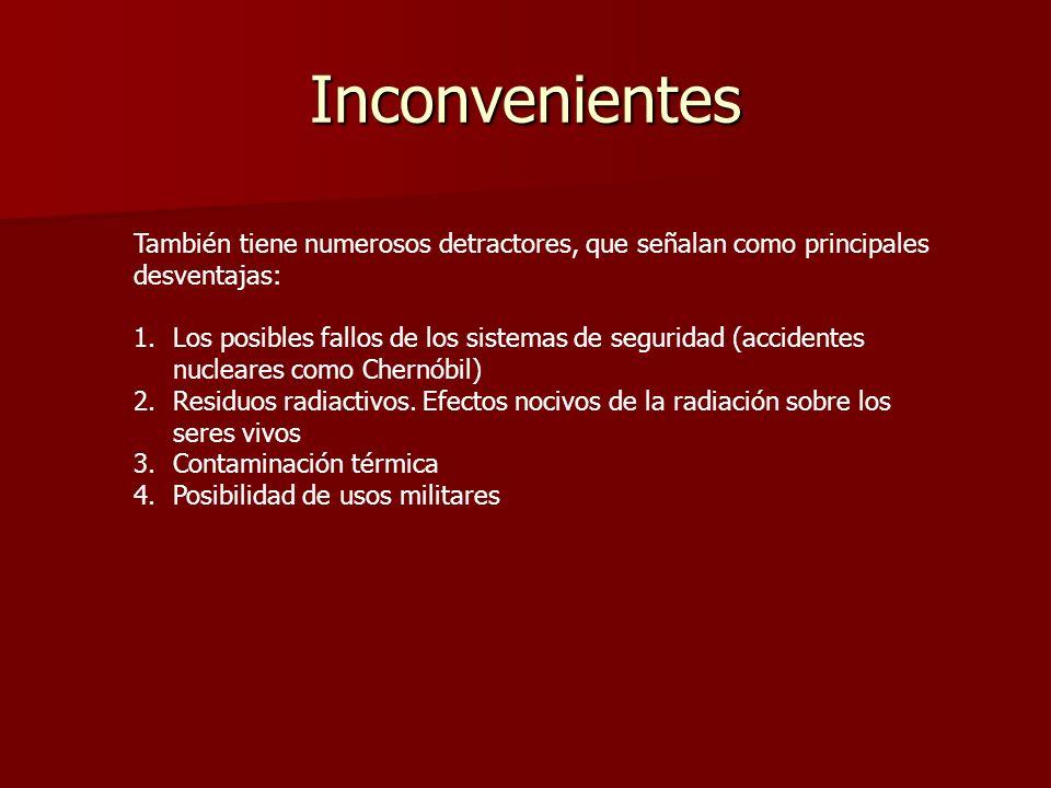 InconvenientesTambién tiene numerosos detractores, que señalan como principales desventajas: