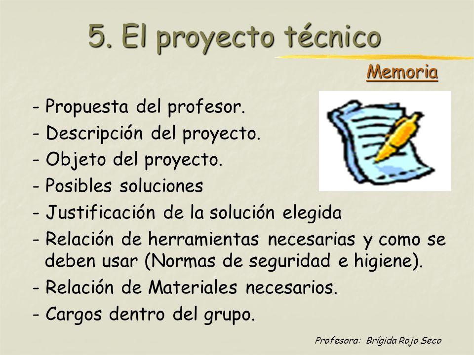 5. El proyecto técnico Memoria - Propuesta del profesor.