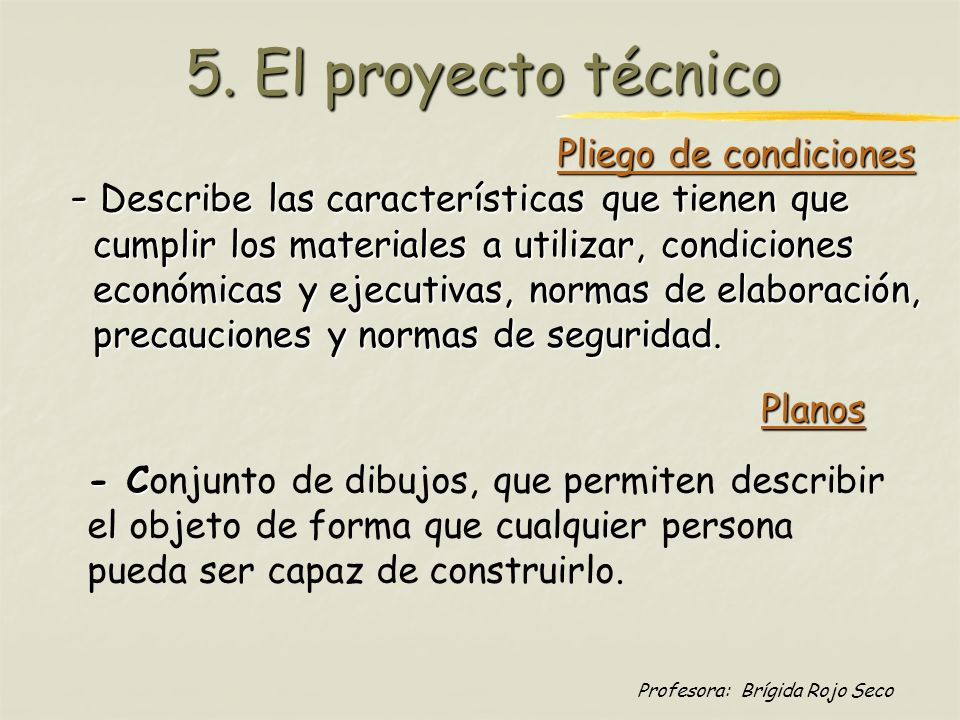 5. El proyecto técnico