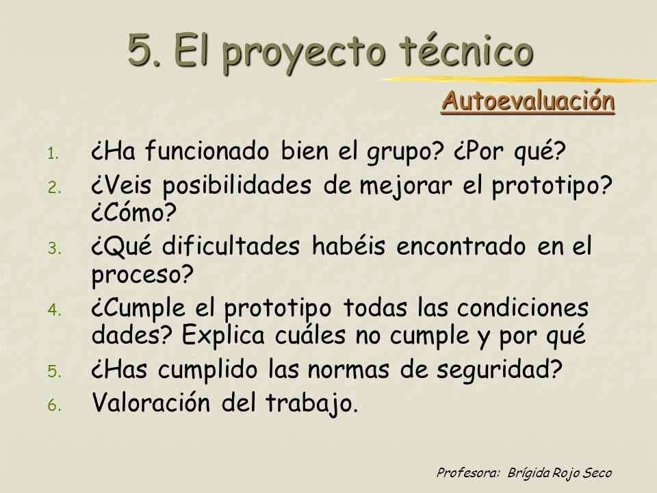 5. El proyecto técnico Autoevaluación