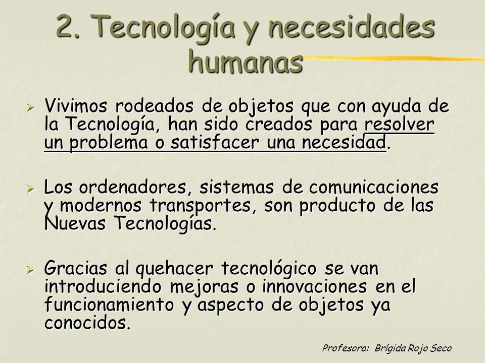 2. Tecnología y necesidades humanas