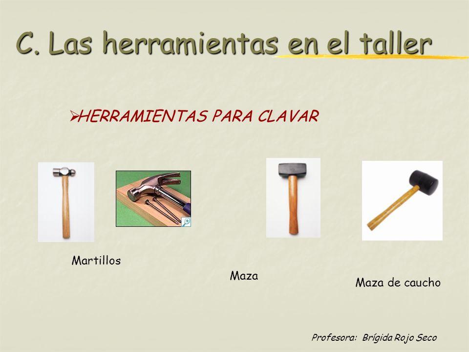C. Las herramientas en el taller