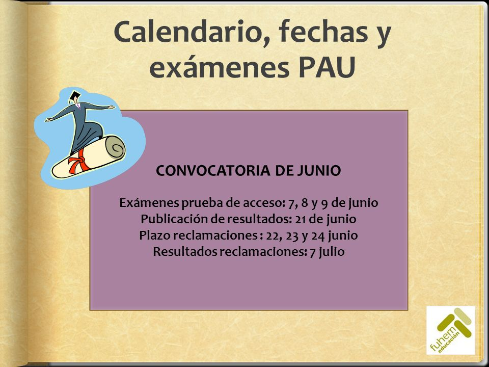Calendario, fechas y exámenes PAU
