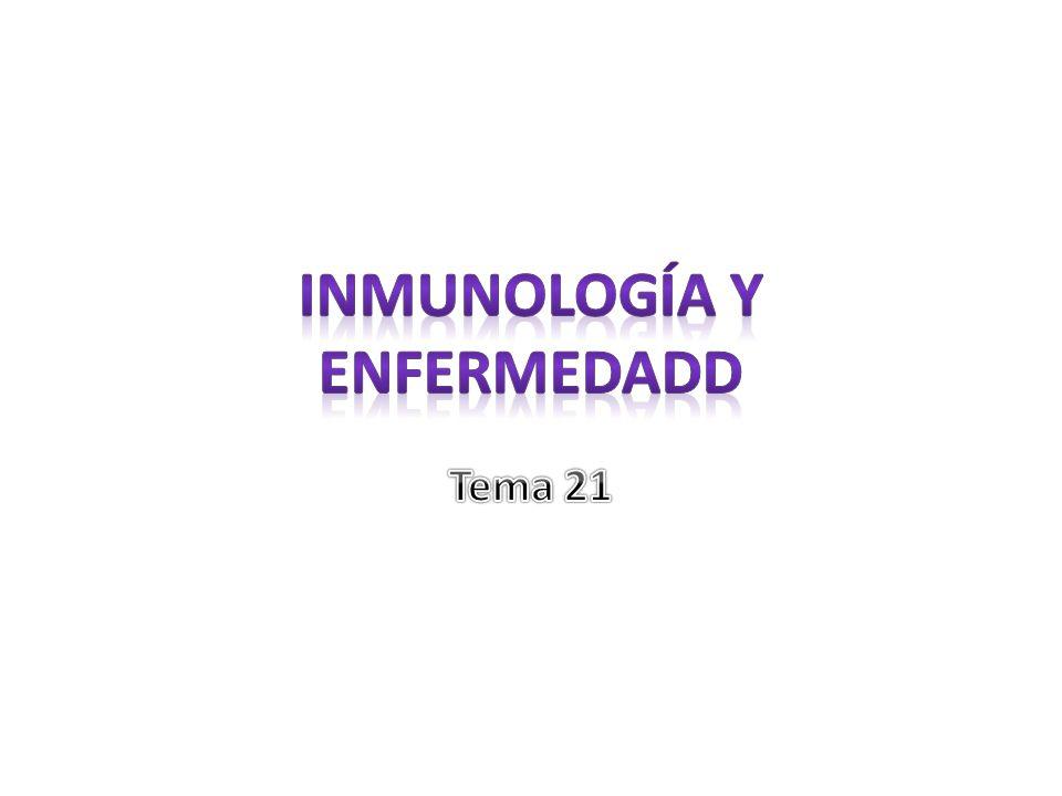 Inmunología y enfermedadd