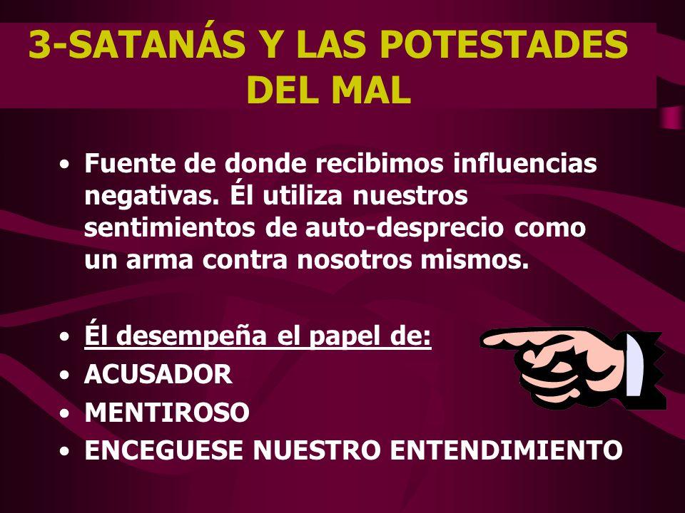 3-SATANÁS Y LAS POTESTADES DEL MAL