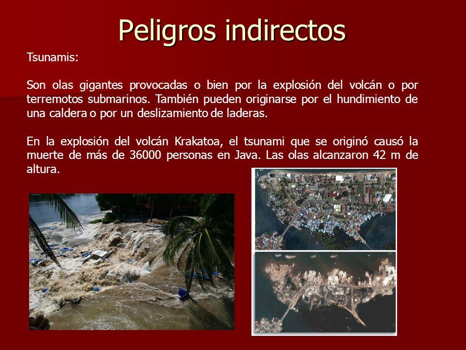 Peligros indirectos Tsunamis: