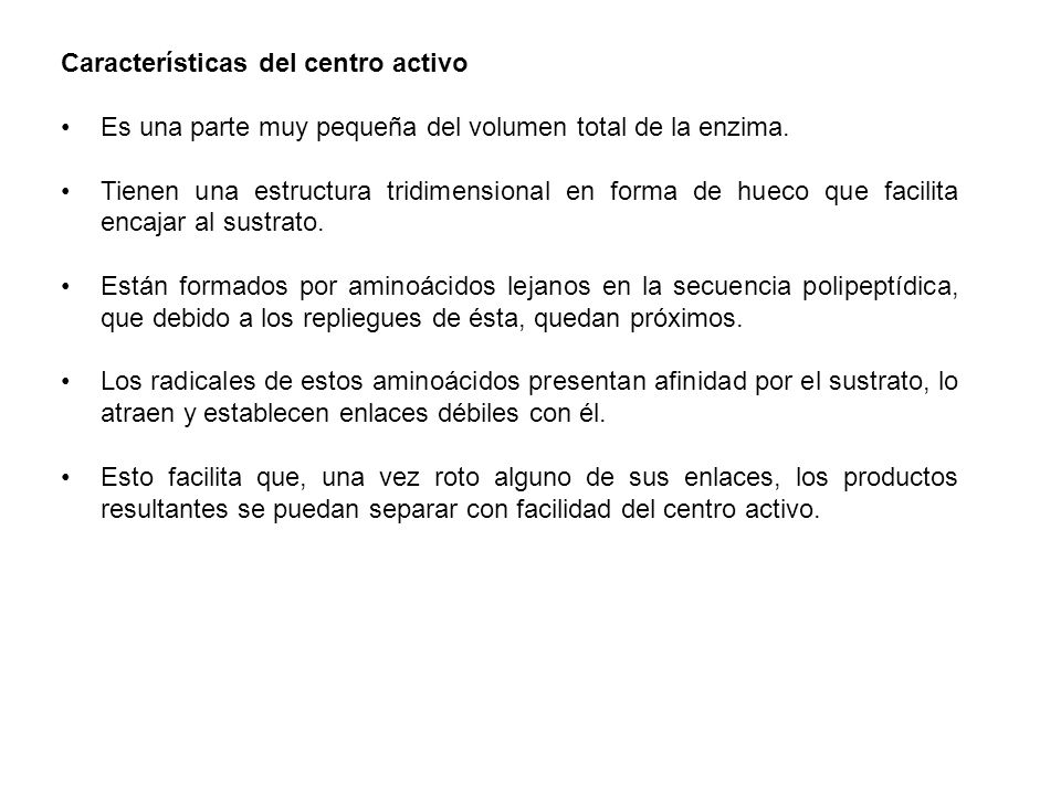 Características del centro activo
