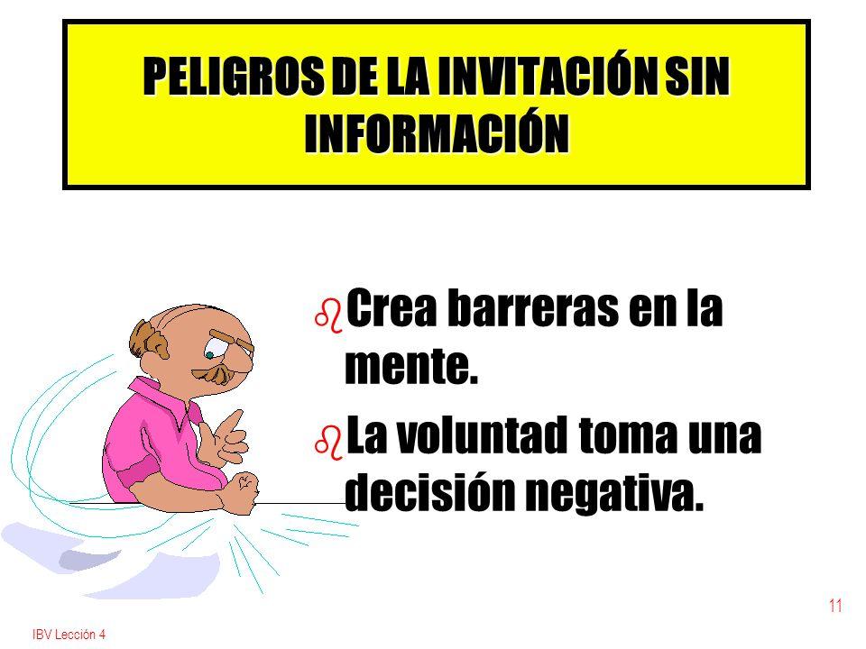 PELIGROS DE LA INVITACIÓN SIN INFORMACIÓN