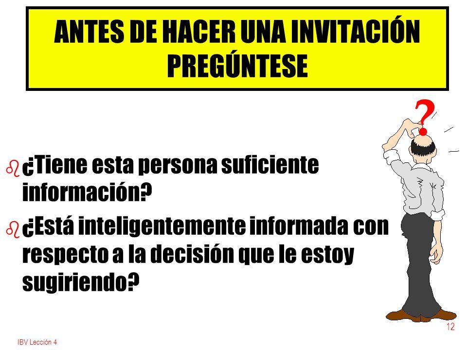 ANTES DE HACER UNA INVITACIÓN PREGÚNTESE