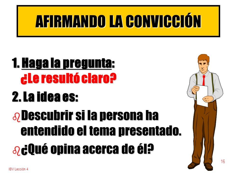 AFIRMANDO LA CONVICCIÓN