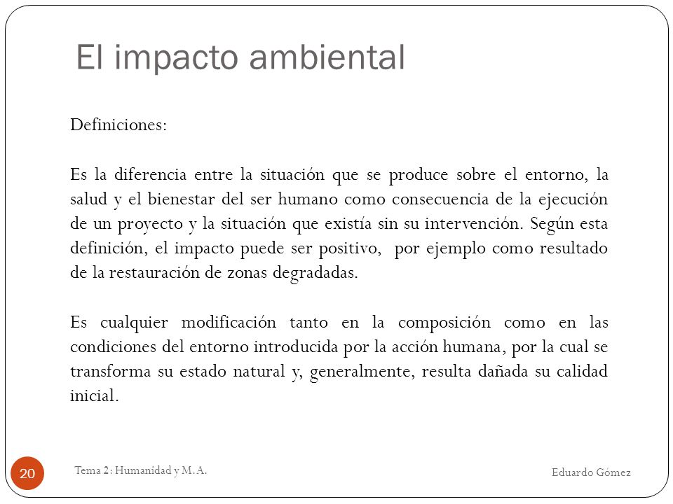 El impacto ambiental Definiciones:
