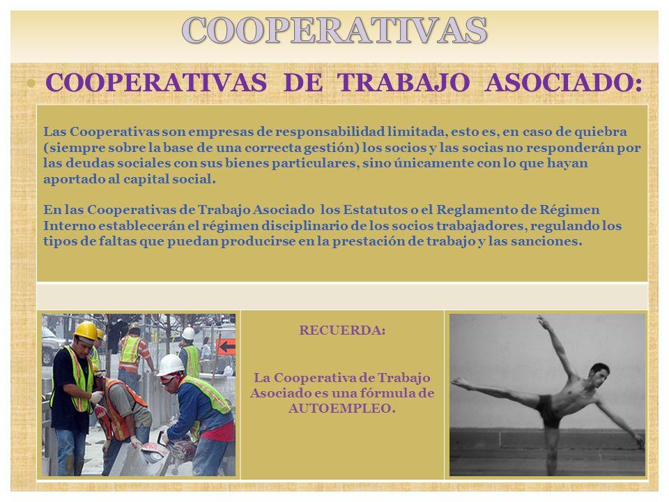 COOPERATIVAS COOPERATIVAS DE TRABAJO ASOCIADO: