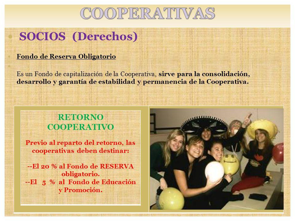 COOPERATIVAS SOCIOS (Derechos) RETORNO COOPERATIVO