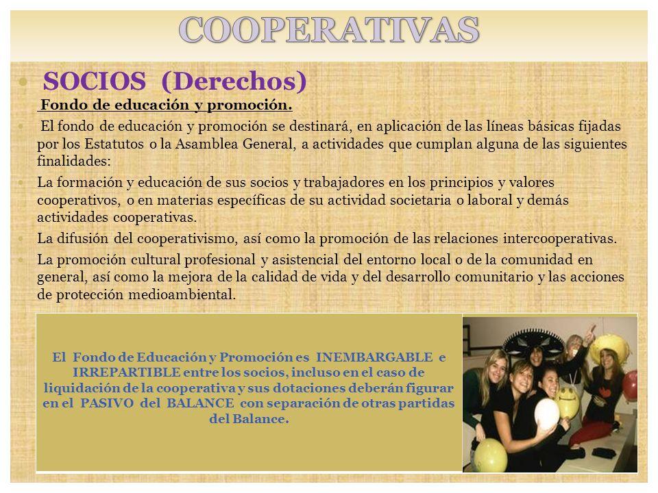 COOPERATIVAS SOCIOS (Derechos) Fondo de educación y promoción.