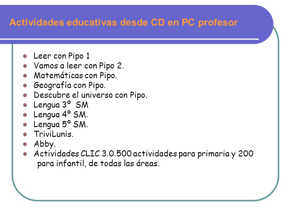 Actividades educativas desde CD en PC profesor
