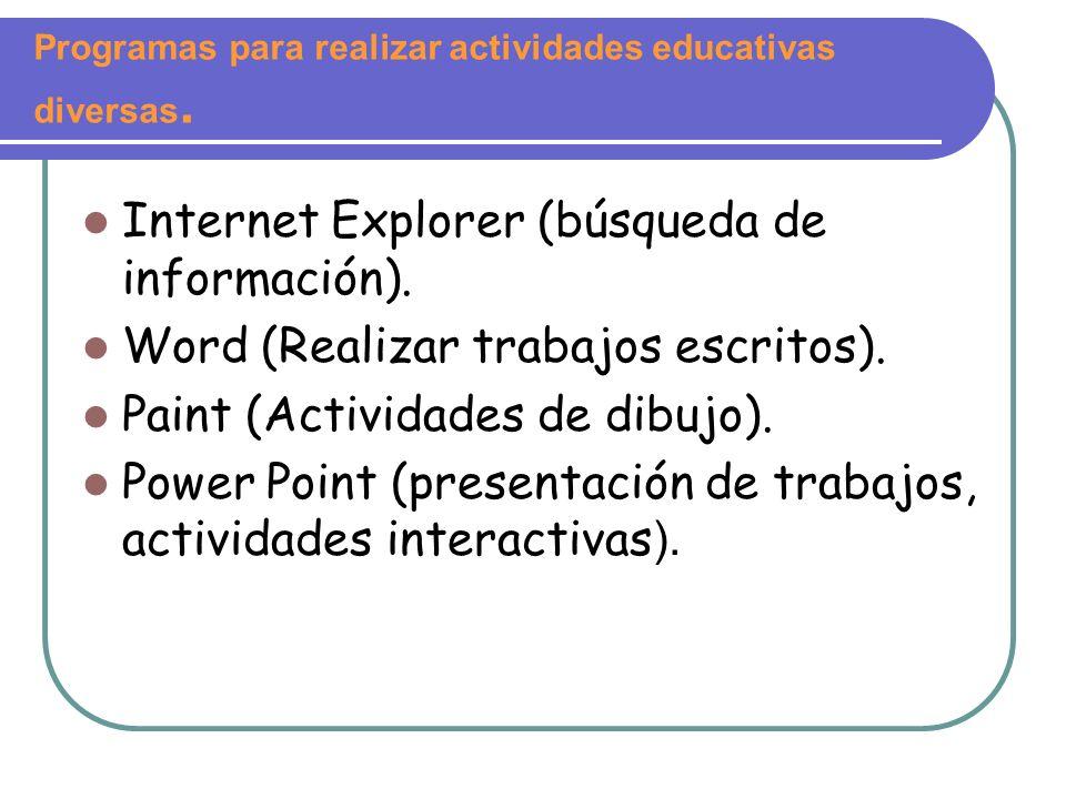 Programas para realizar actividades educativas diversas.