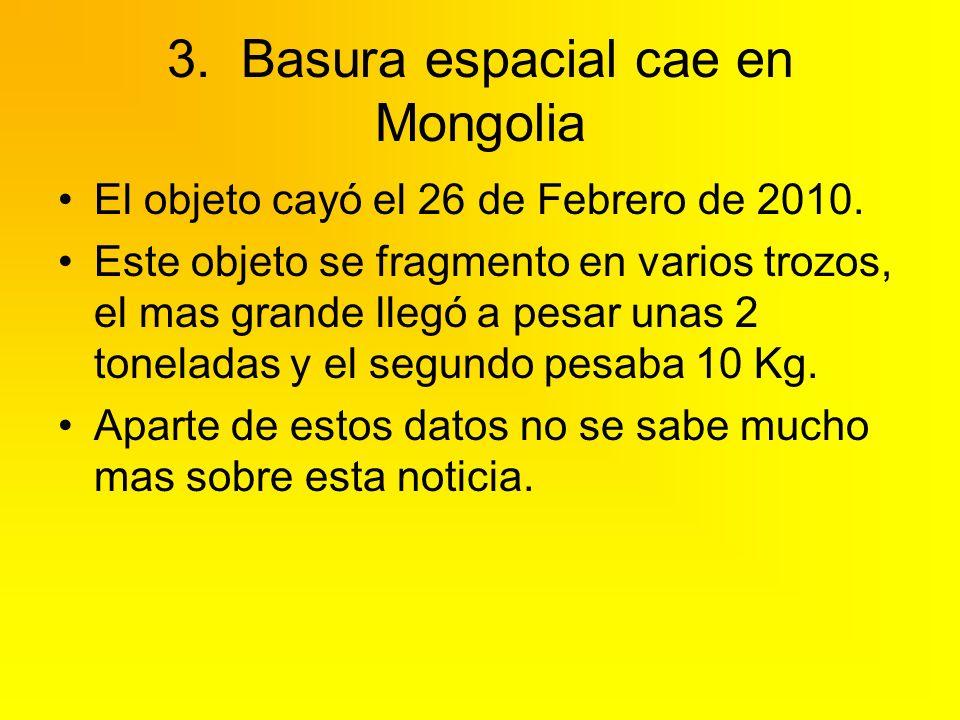 3. Basura espacial cae en Mongolia
