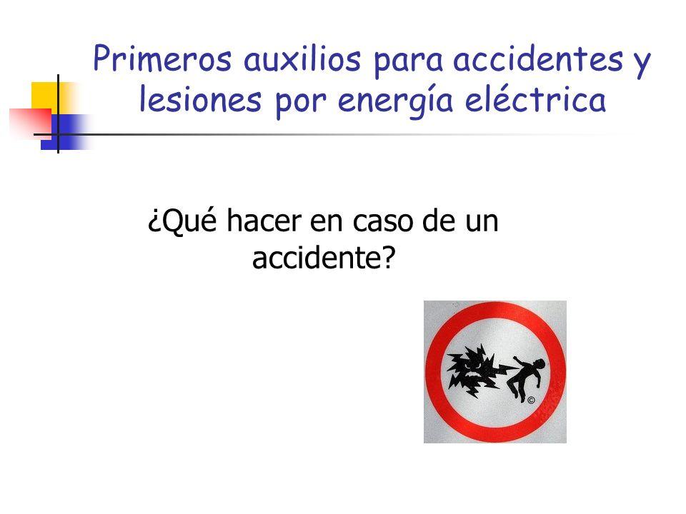 Primeros auxilios para accidentes y lesiones por energía eléctrica
