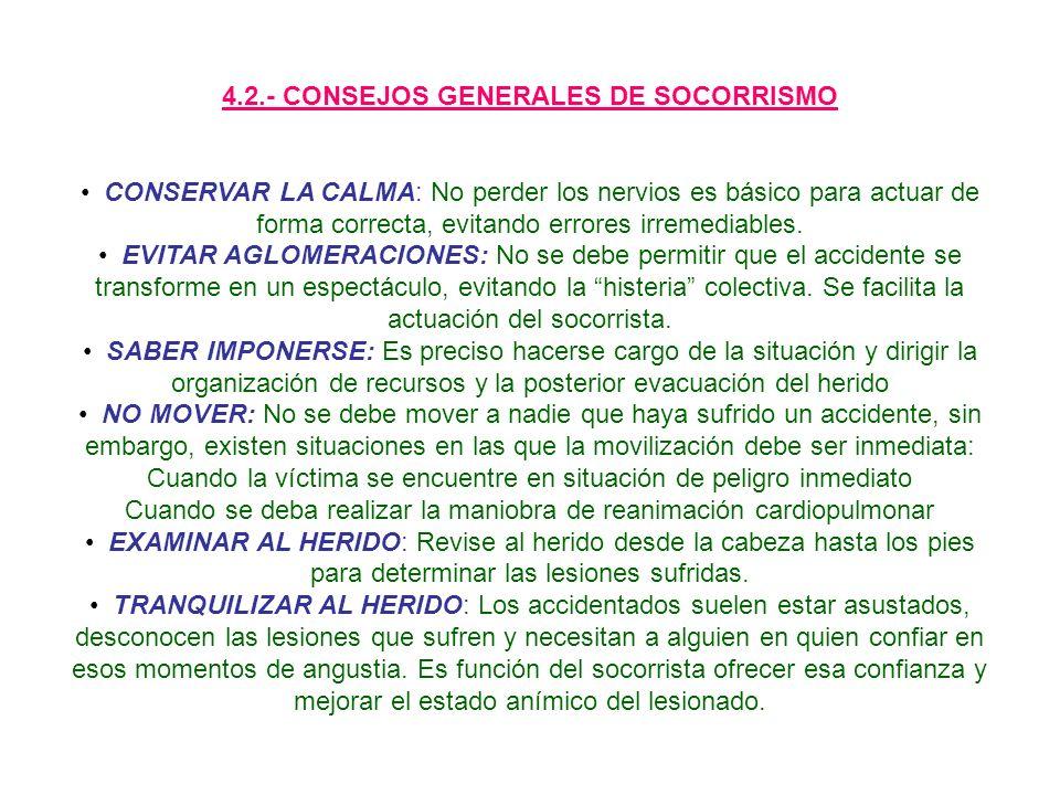 4.2.- CONSEJOS GENERALES DE SOCORRISMO