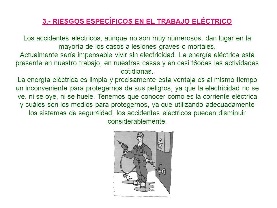 3.- RIESGOS ESPECÍFICOS EN EL TRABAJO ELÉCTRICO