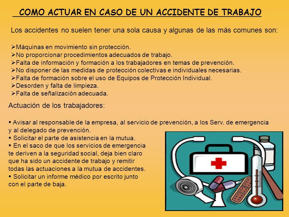 COMO ACTUAR EN CASO DE UN ACCIDENTE DE TRABAJO