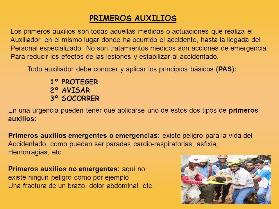 PRIMEROS AUXILIOS Los primeros auxilios son todas aquellas medidas o actuaciones que realiza el.