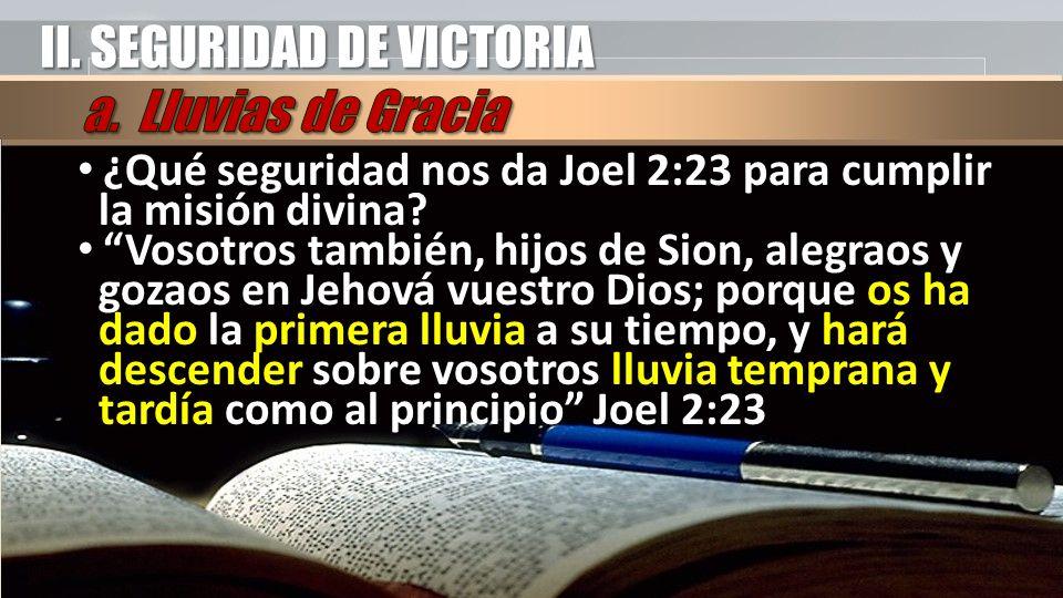 II. SEGURIDAD DE VICTORIA a. Lluvias de Gracia