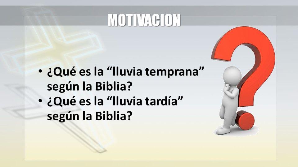 MOTIVACION ¿Qué es la lluvia temprana según la Biblia