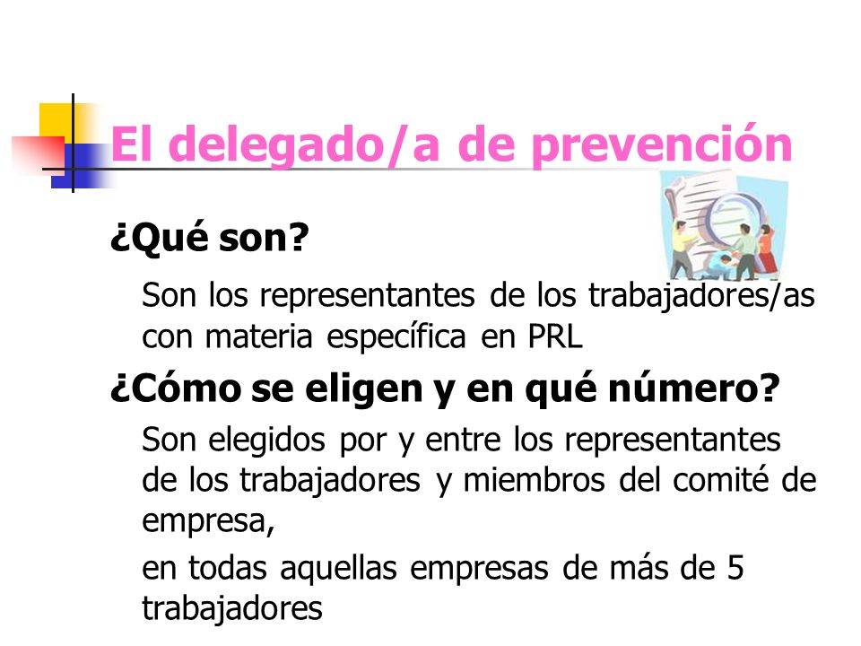 El delegado/a de prevención