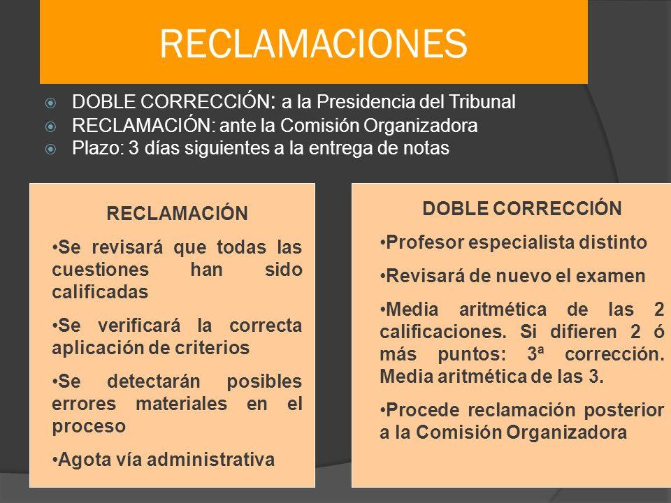 RECLAMACIONES DOBLE CORRECCIÓN: a la Presidencia del Tribunal