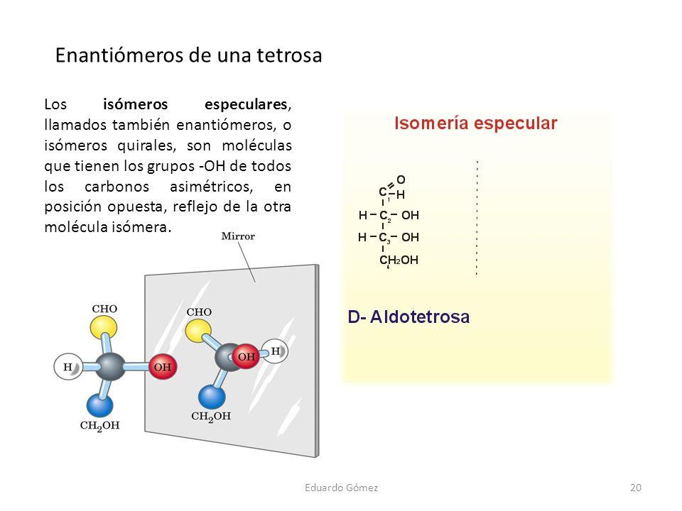 Enantiómeros de una tetrosa