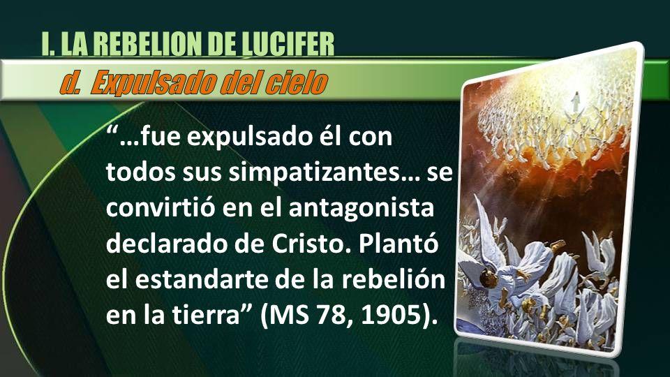I. LA REBELION DE LUCIFER