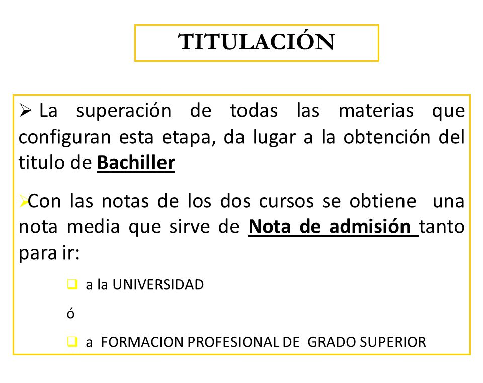 TITULACIÓNLa superación de todas las materias que configuran esta etapa, da lugar a la obtención del titulo de Bachiller.
