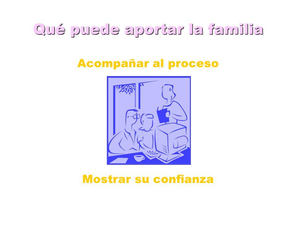 Qué puede aportar la familia