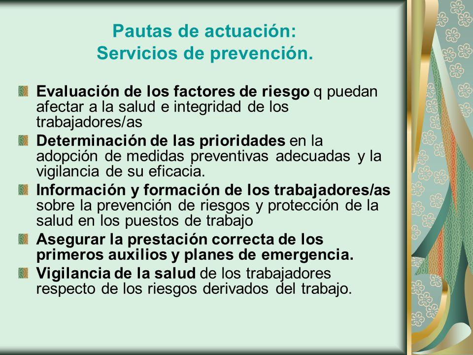 Pautas de actuación: Servicios de prevención.