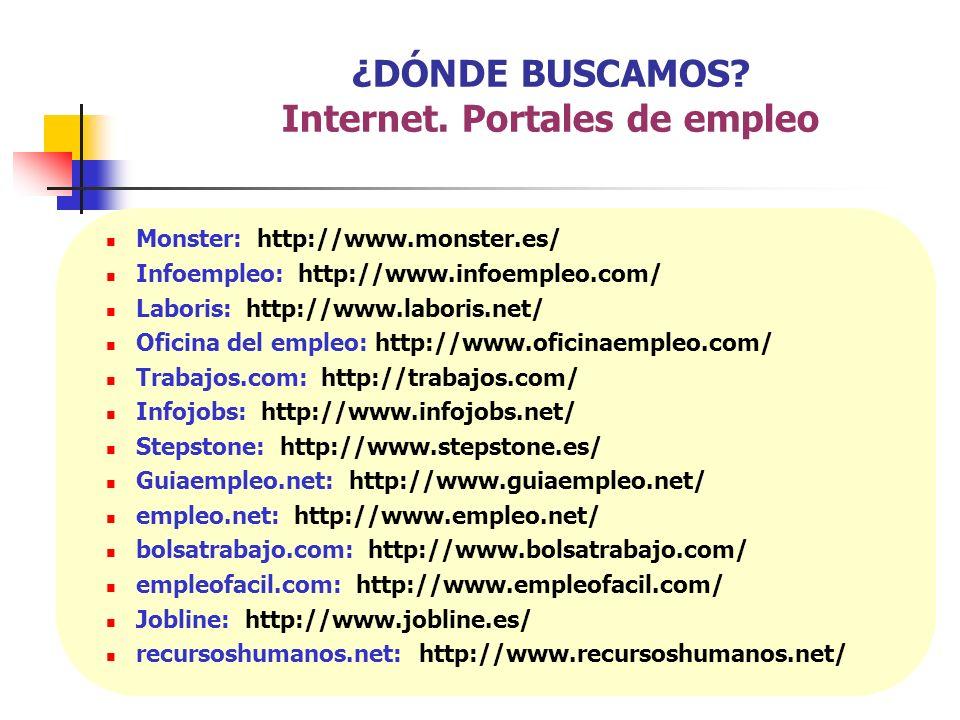 ¿DÓNDE BUSCAMOS Internet. Portales de empleo