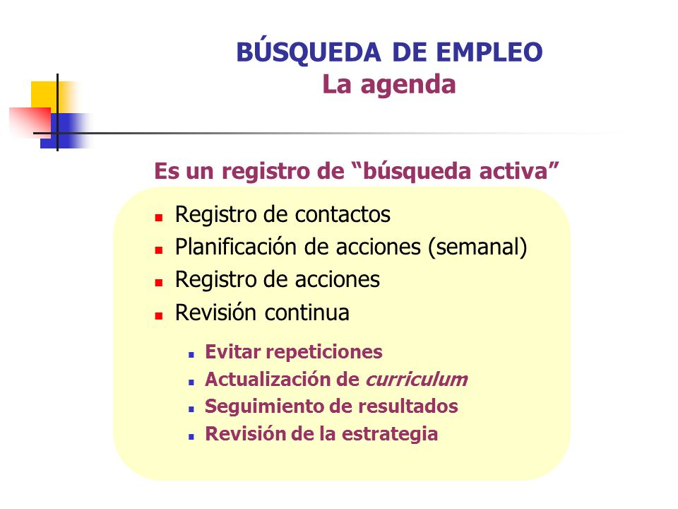 BÚSQUEDA DE EMPLEO La agenda