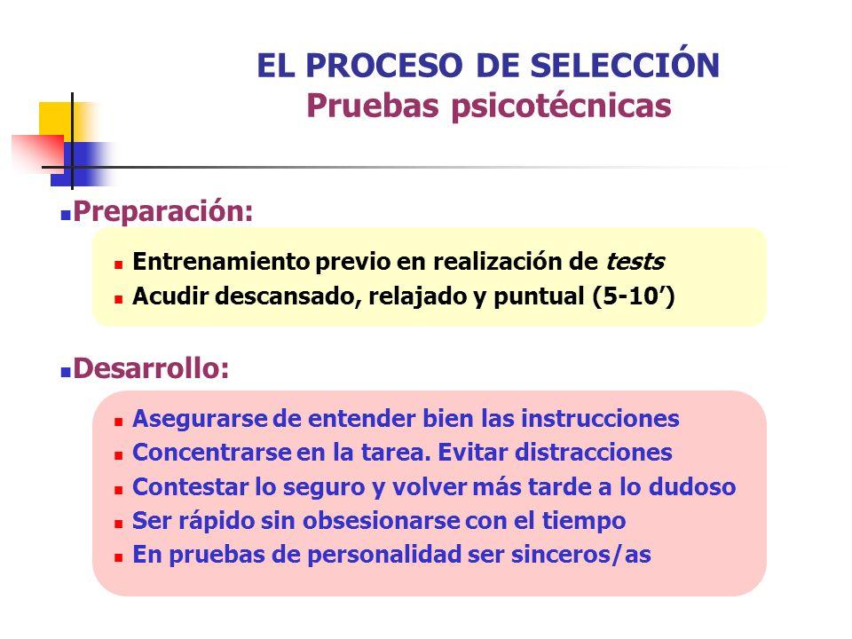 EL PROCESO DE SELECCIÓN Pruebas psicotécnicas