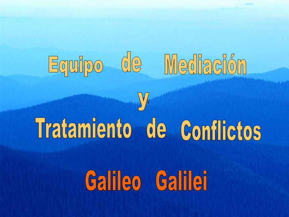 de Mediación Equipo y Tratamiento de Conflictos Galileo Galilei