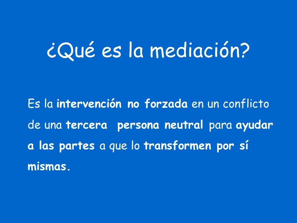 ¿Qué es la mediación