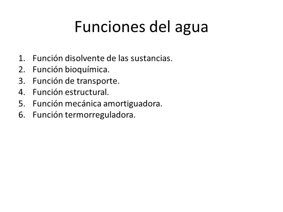 Funciones del agua Función disolvente de las sustancias.