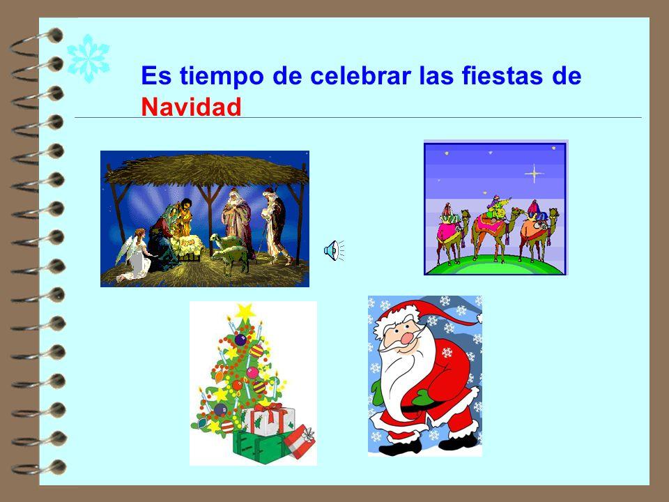 Es tiempo de celebrar las fiestas de Navidad