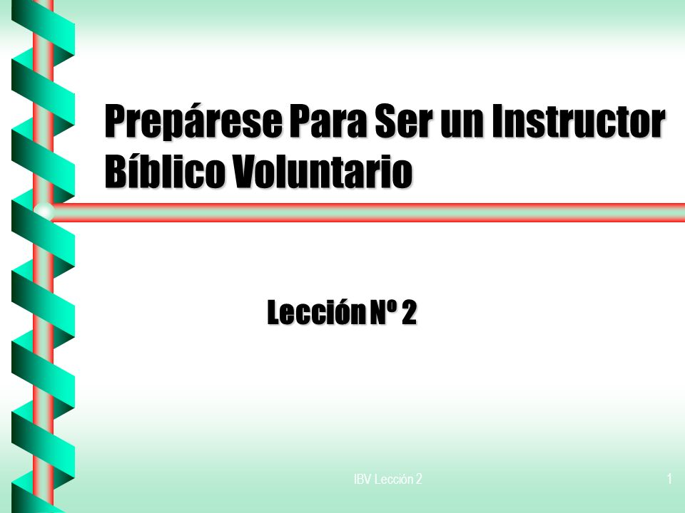 Prepárese Para Ser un Instructor Bíblico Voluntario