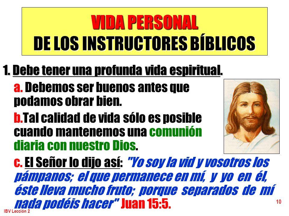 VIDA PERSONAL DE LOS INSTRUCTORES BÍBLICOS