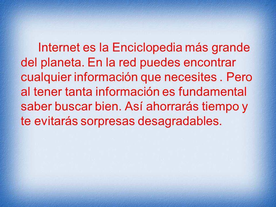 Internet es la Enciclopedia más grande del planeta