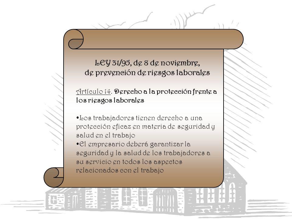 LEY 31/95, de 8 de noviembre, de prevención de riesgos laborales