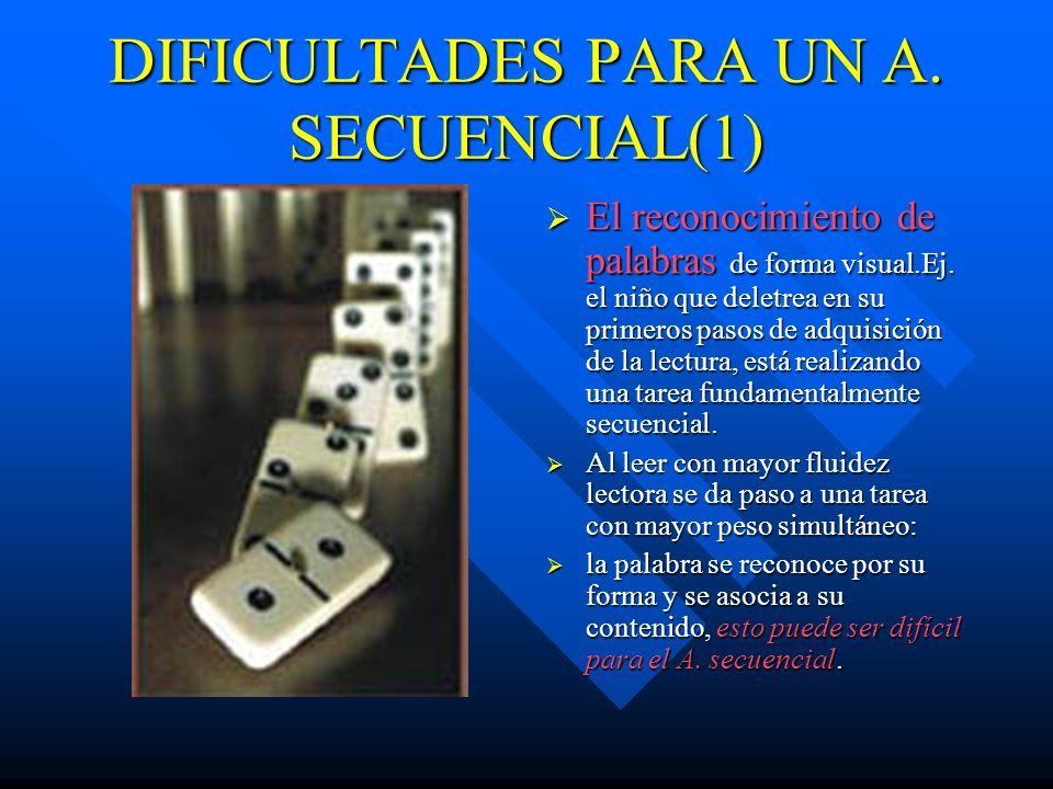 DIFICULTADES PARA UN A. SECUENCIAL(1)